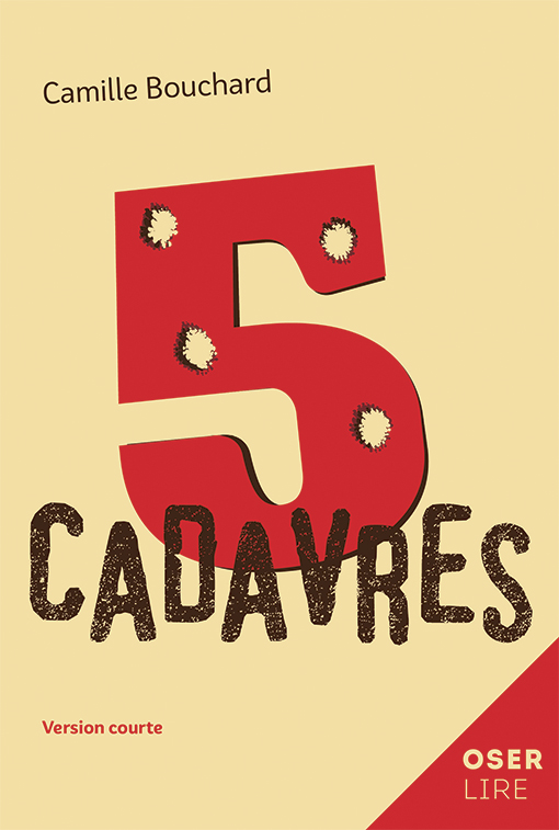 5 cadavres de Camille Bouchard