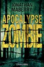 Apocalypse zombie de Jonathan Maberry