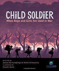 Child Soldier : When Boys and Girls Are Used in War de Michel Chikwanine