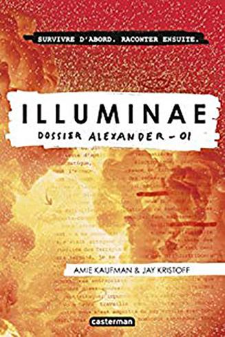 Illuminae T.1 : Dossier Alexander de Amie Kauffman