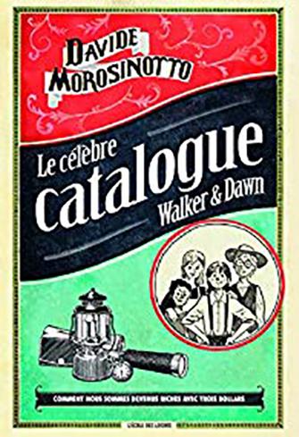 Le célèbre catalogue Walker & Dawn de Davide Morosinotto