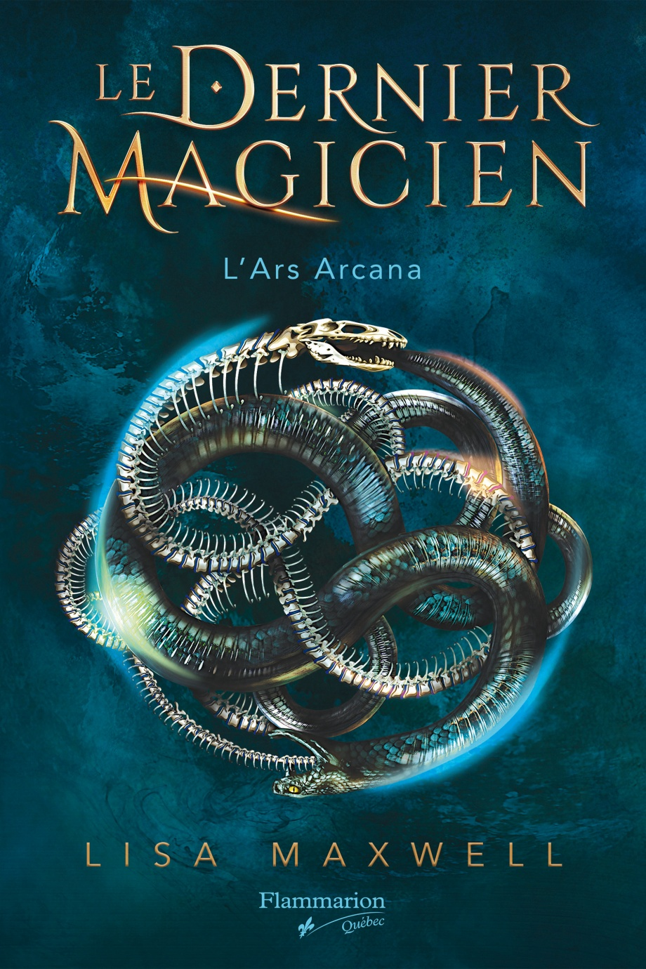 Le dernier magicien T.1 : L'ars arcana de Lisa Maxwell