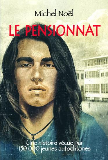 Le pensionnat de Michel Noël