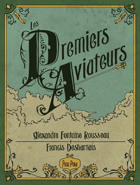 Les premiers aviateurs de Alexandre Fontaine-Rousseau
