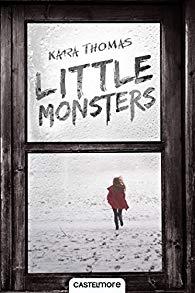 Little monsters de Kara Thomas