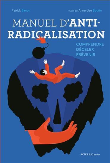 Manuel d'anti-radicalisation de Patrick Banon