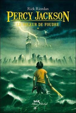 Percy Jackson T.1 : Le voleur de foudre de Rick Riordan