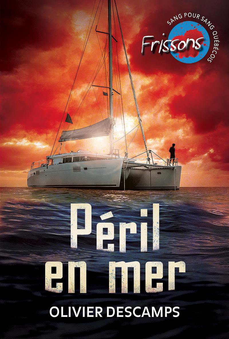 Péril en mer de Olivier Descamps