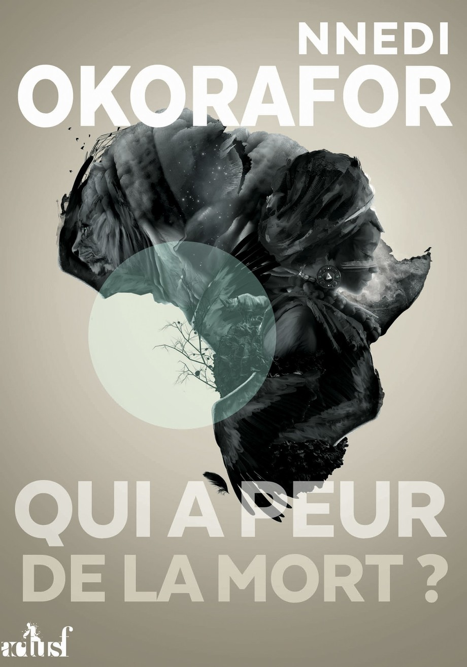 Qui a peur de la mort? de Nnedi Okorafor-Mbachu