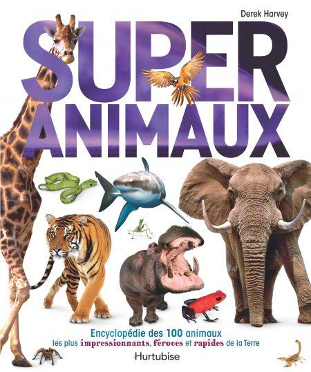 Super animaux de Harvey Derek
