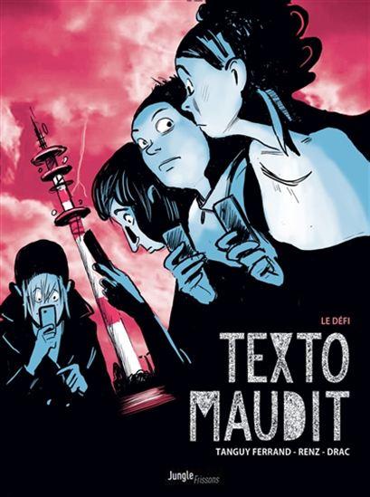 Texto maudit T.1 : Le défi de Tanguy Ferrand