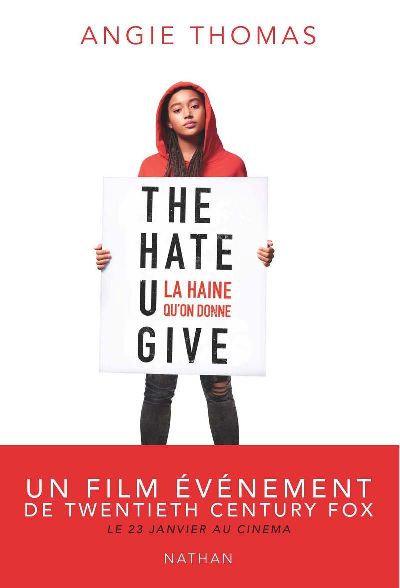 The hate U give: la haine qu'on donne de Angie Thomas