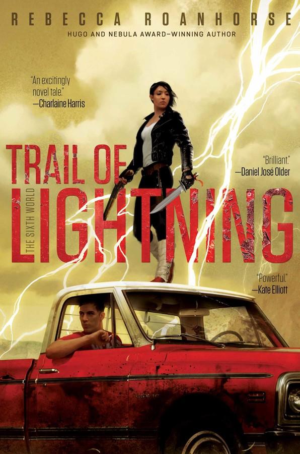 Trail of Lightning T.1 de Rebecca Roanhorse