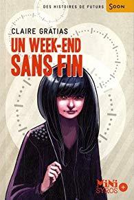 Un week-end sans fin de Claire Gratias