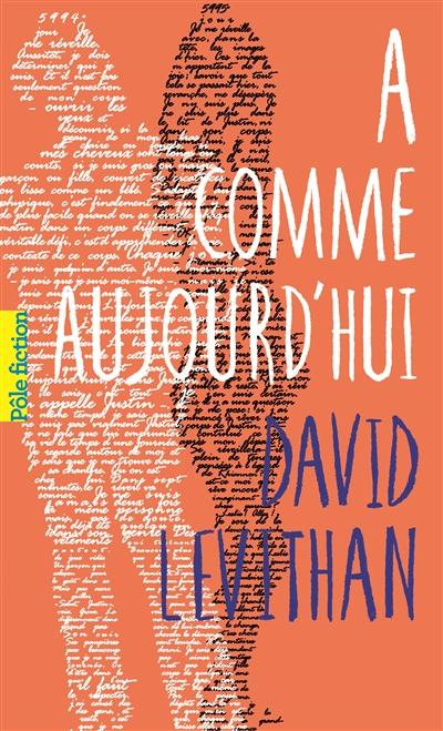 A comme aujourd'hui de David Levithan