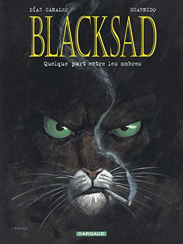 Blacksad T.1 : Quelque part entre les ombres de Juan Diaz Canales