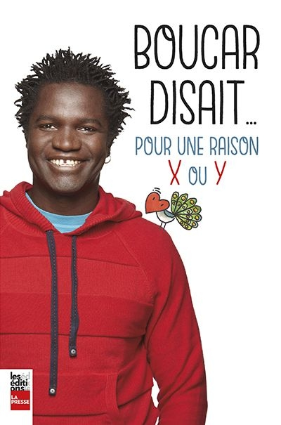 Boucar disait… pour une raison x ou y de Boucar Diouf