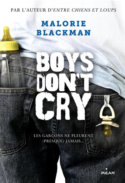 Boys don't cry: les garçons ne pleurent (presque) jamais de Malorie Blackman