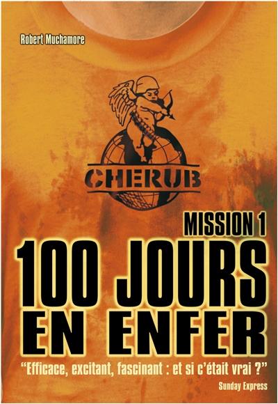 Chérub T.1 : 100 jours en enfer de Robert Muchamore