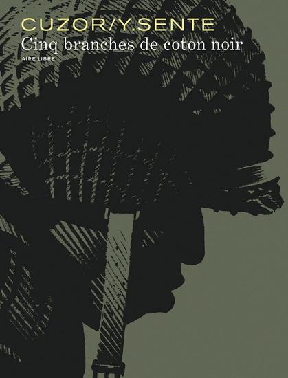 Cinq branches de coton noir de Yves Sente