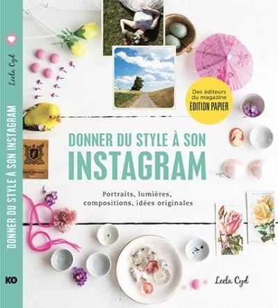 Donner du style à son Instagram de Leela Cyd