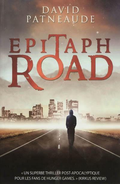 Epitaph Road de David Patneaude