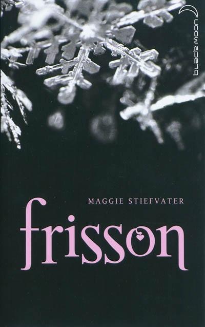 Frisson T.1 de Maggie Stiefvater