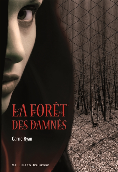 La forêt des damnés de Carrie Ryan