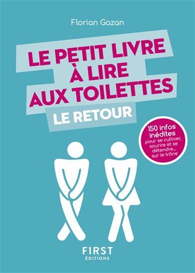 Le Petit livre à lire aux toilettes : le retour de Florian Gazan