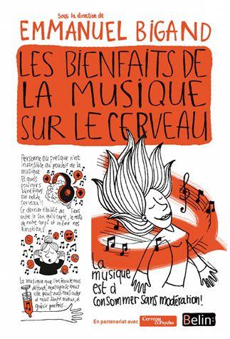 Les bienfaits de la musique sur le cerveau de Emmanuel Bigand
