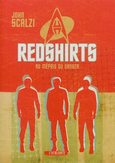 Redshirts : au mépris du danger de John Scalzi