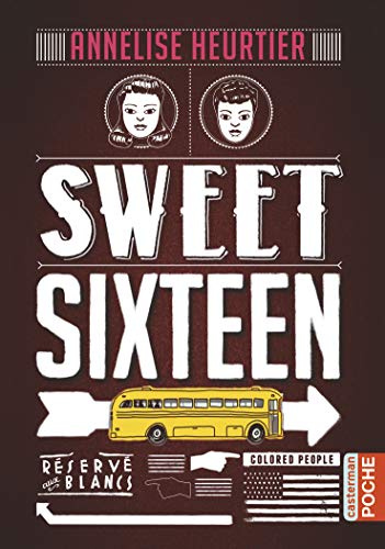 Sweet sixteen de Annelise Heurtrier