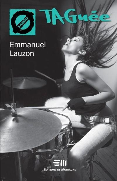 TAGuée de Emmanuel Lauzon