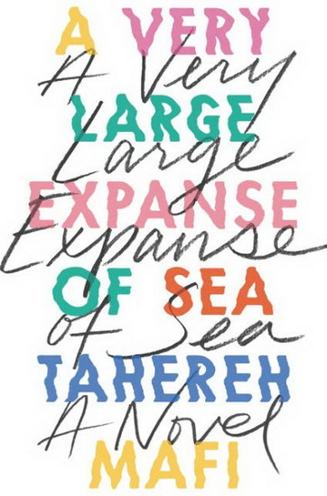 A very large expanse of sea de Tahereh Mafi