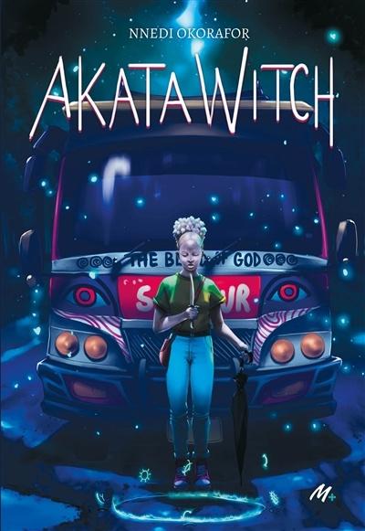 Akata Witch de Nnedi Okorafor
