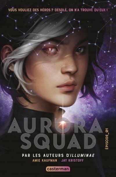 Aurora Squad T.1 de Amie Kaufman