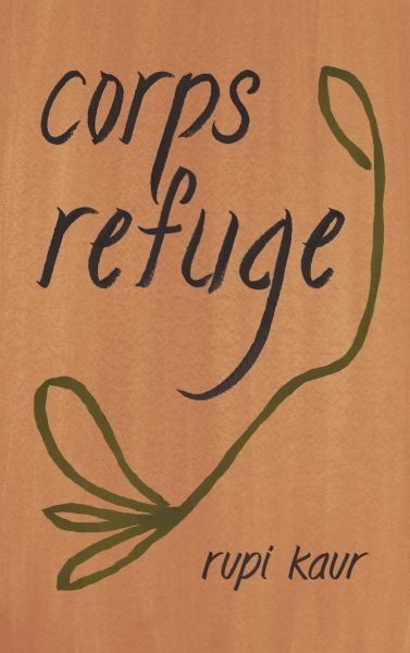 Corps refuge de Rupi Kaur