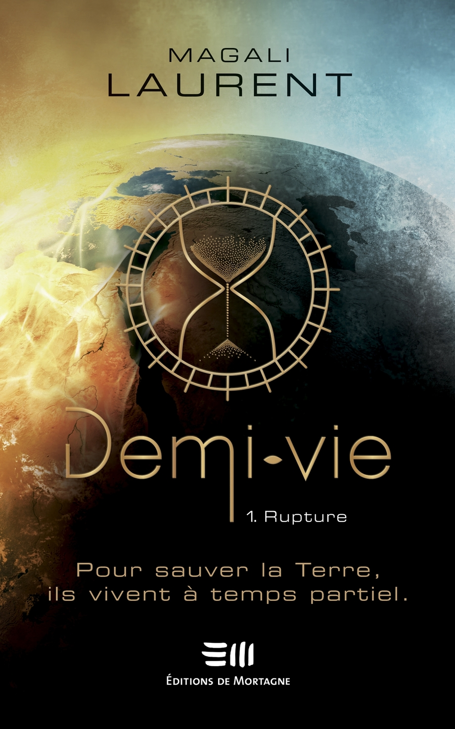 Demi-vie T.1 : Rupture de Magali Laurent