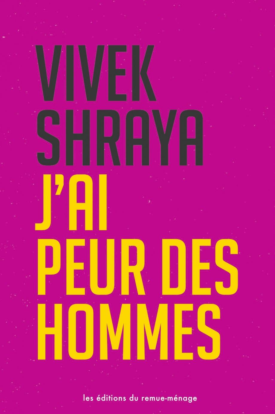 J'ai peur des hommes de Vivek Shraya