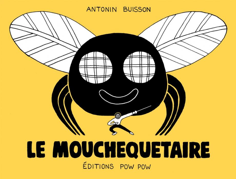 Le mouchequetaire de Antonin Buisson