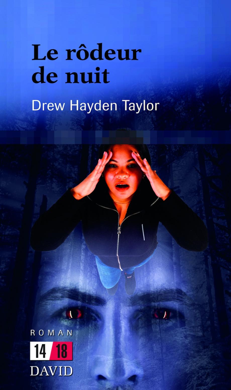 Le rôdeur de nuit de Drew Hayden Taylor