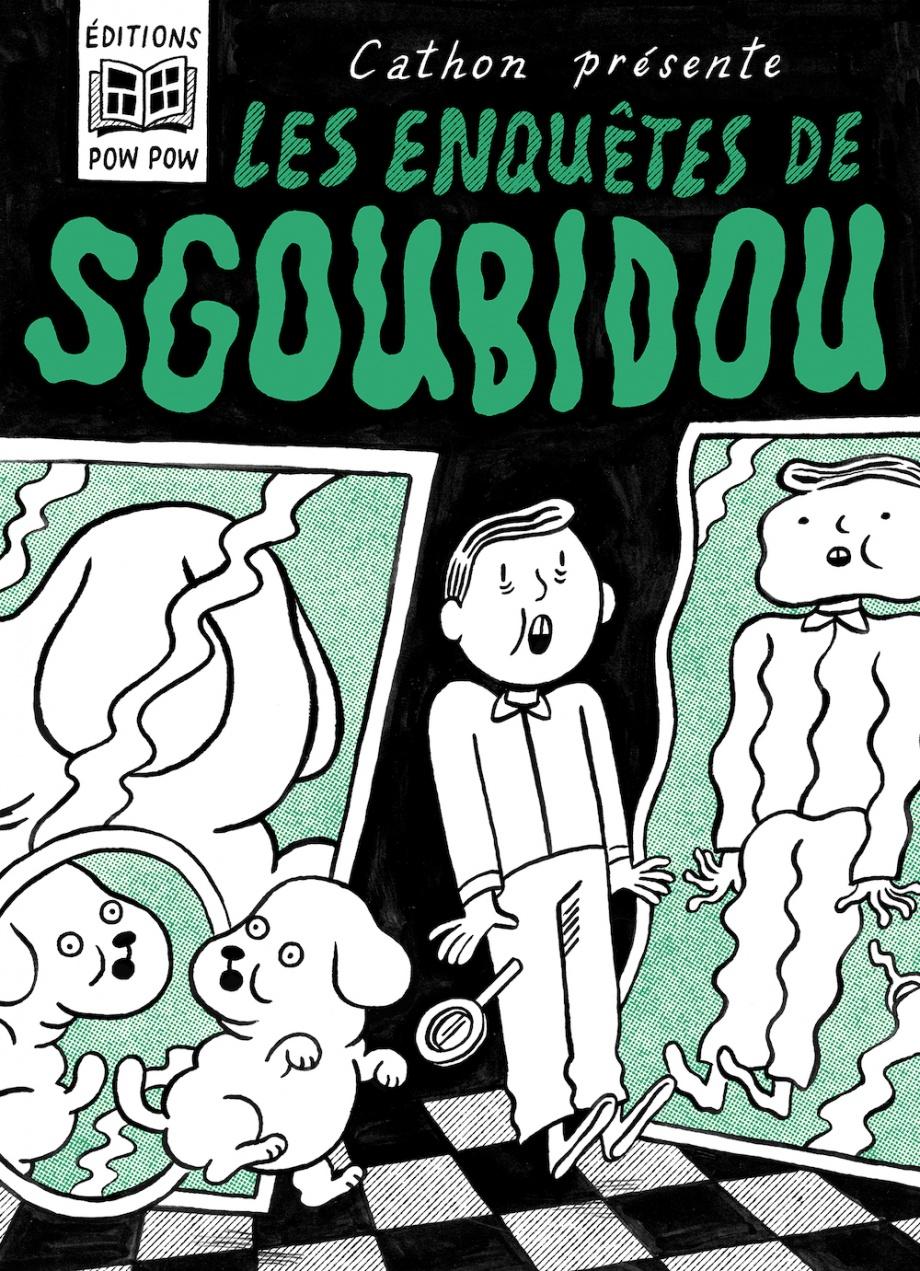Les enquêtes de Sgoubidou de Cathon