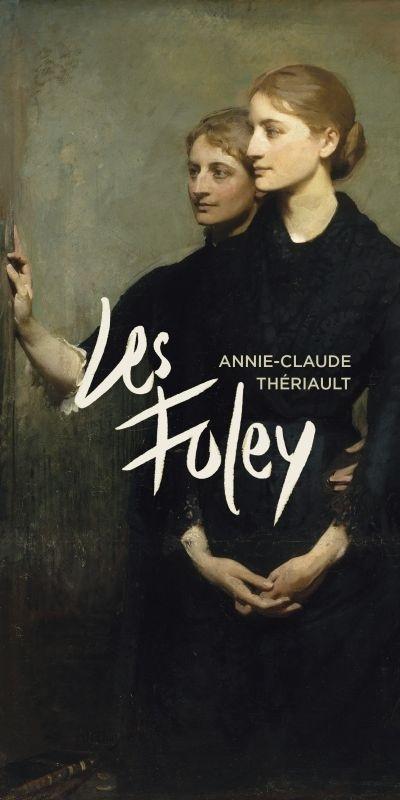 Les Foley de Annie-Claude Thériault