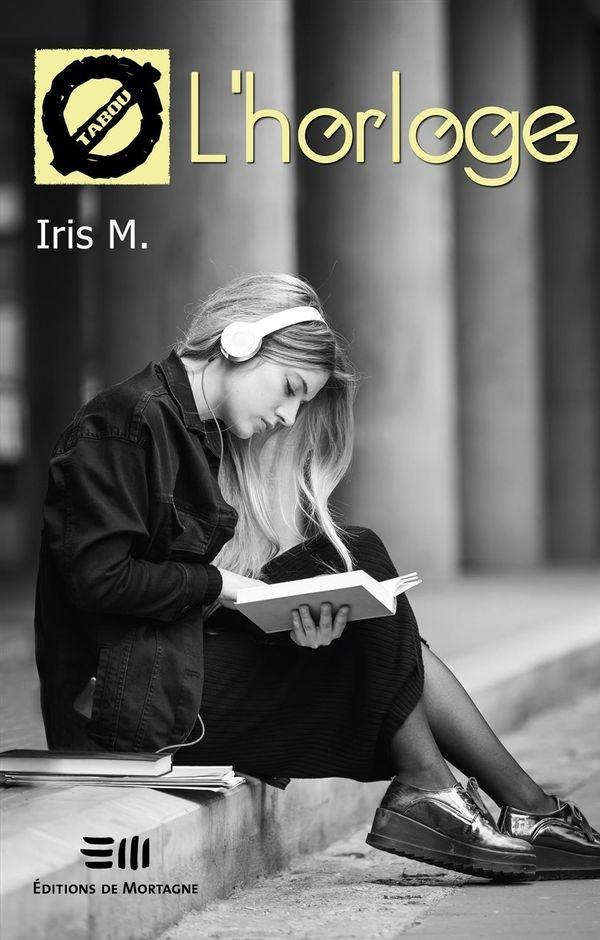 L'horloge de Iris M.