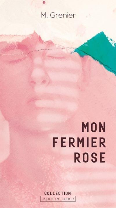 Mon fermier rose de Mélanie Grenier