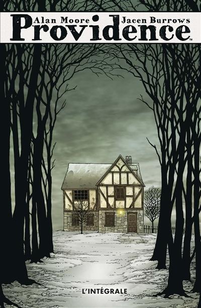 Providence : l'intégrale de Alan Moore