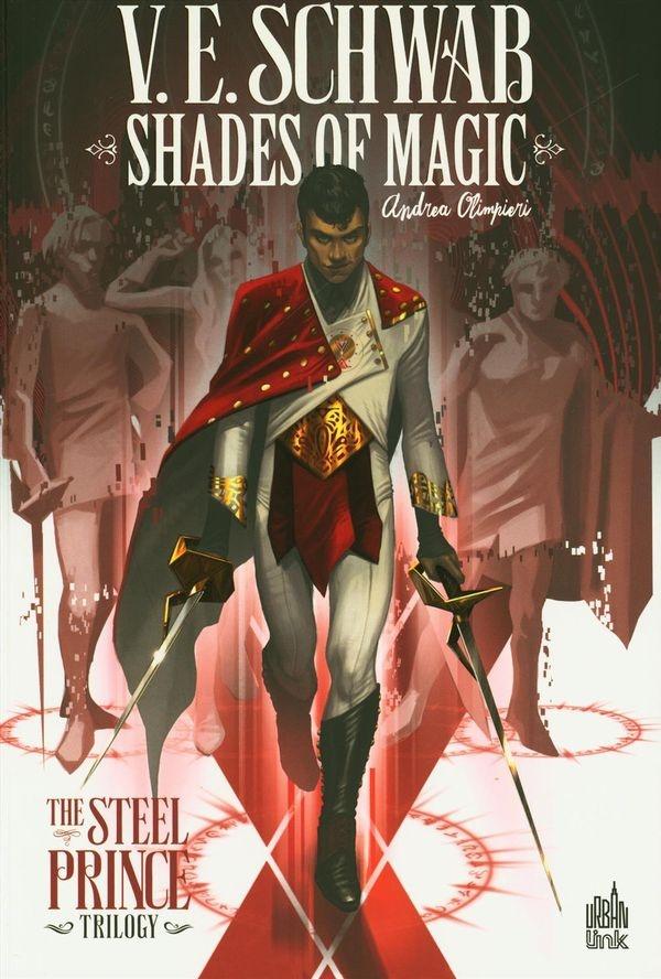 Shades of magic : the steel prince trilogy (en français) de V.E. Schwab