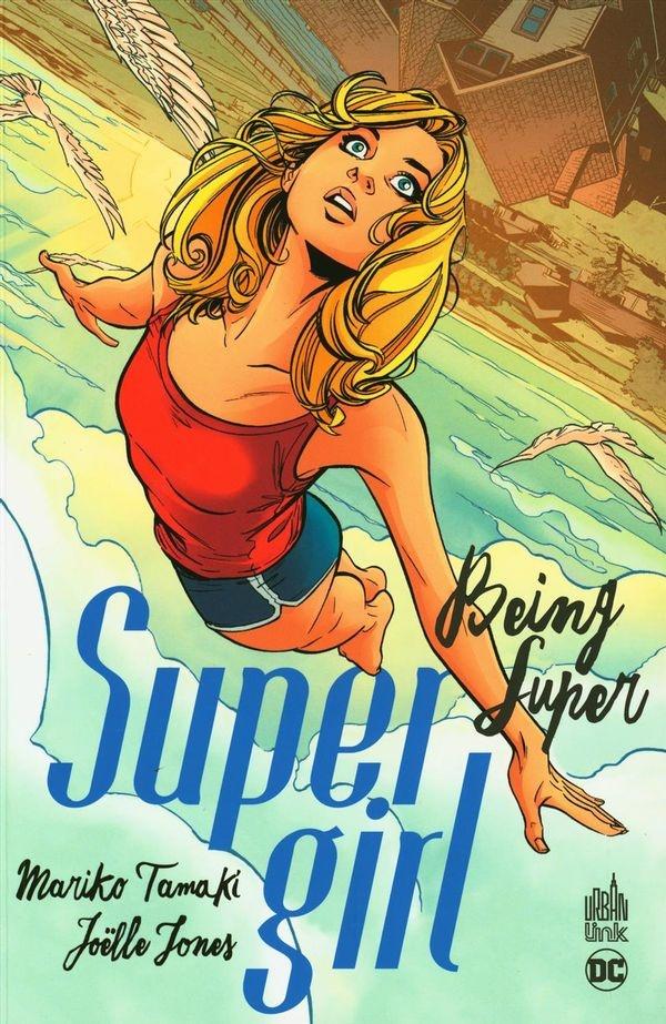 Supergirl : Being super de Mariko Tamaki