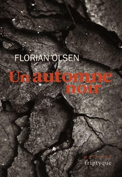 Un automne noir de Florian Olsen