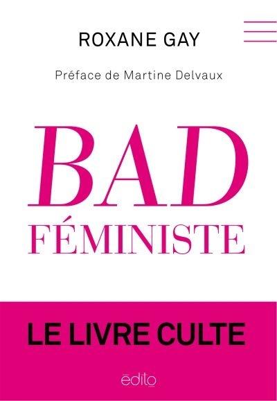 Bad feministe de Roxane Gay